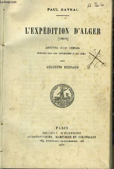 L'Expédition d'Alger (1830). Lettres d'un témoin.