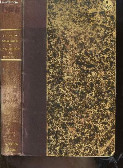 Les Origines Diplomatiques de La Guerre de 1870 - 1871. Recueil de Documents. TOME III : 10 mai 1864 - 31 juillet 1864
