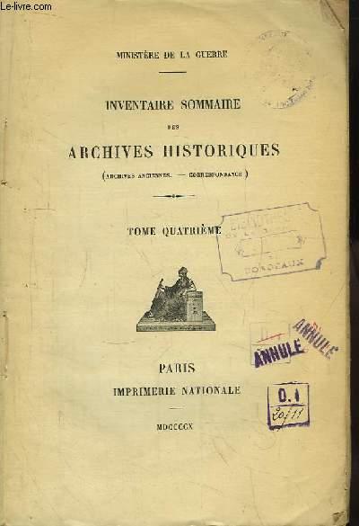 Inventaire Sommaire des Archives Historiques (Archives anciennes - Correspondance). TOME 4 : N°2905  à 3094.