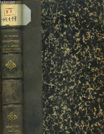 Les Origines Diplomatiques de la Guerre de 1870 - 1871. TOME VIII : 16 mars 1866 - 3 mai 1866.