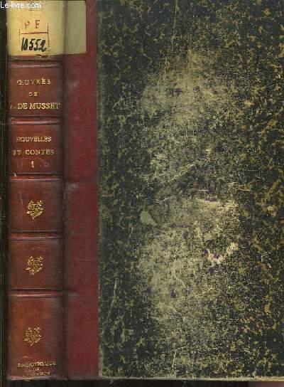 Oeuvres Complètes de Alfred de Musset, TOME VI : Nouvelles et Contes, 1ère partie : Emmeline - Les Deux Maitresses - Frédéric et Bernadette - Le Fils du Titien - Margot -