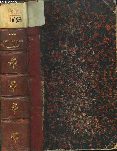 Une Princesse Romaine au XVIIe siècle. Marie Mancini Colonna, d'après des documents inédits.