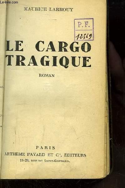 Le Cargo Tragique