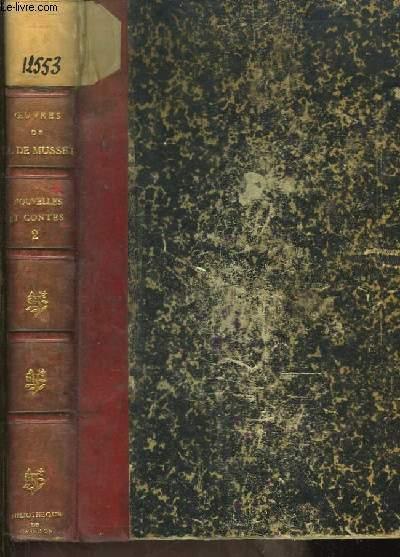 Oeuvres Complètes de Alfred de Musset. TOME VII : Nouvelles et Contes, 2ème partie