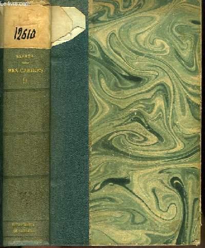 Mes Cahiers. TOME IX : Février 1911 - Décembre 1912