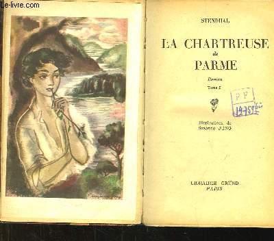 La Chartreuse de Parme. EN 2 TOMES