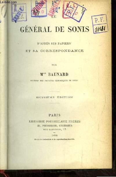 Le Général de Sonis, d'après ses papiers et sa correspondance.