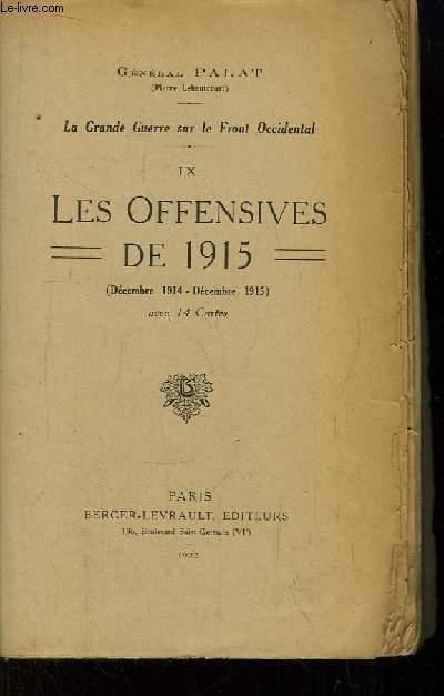 La Grande Guerre sur le Front Occidental. TOME IX : Les Offensives de 1915 (Décembre 1914 - Décembre 1915)