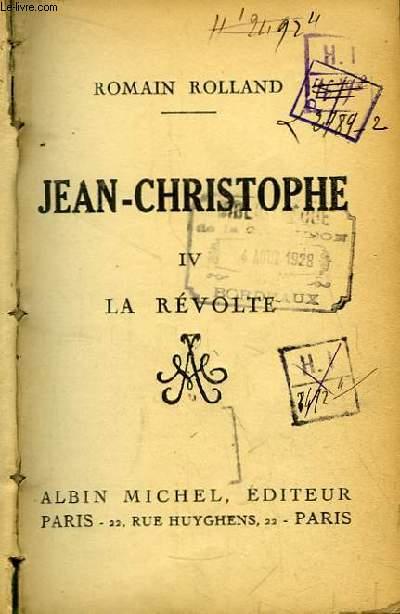 Jean-Christophe. TOME IV : La Révolte
