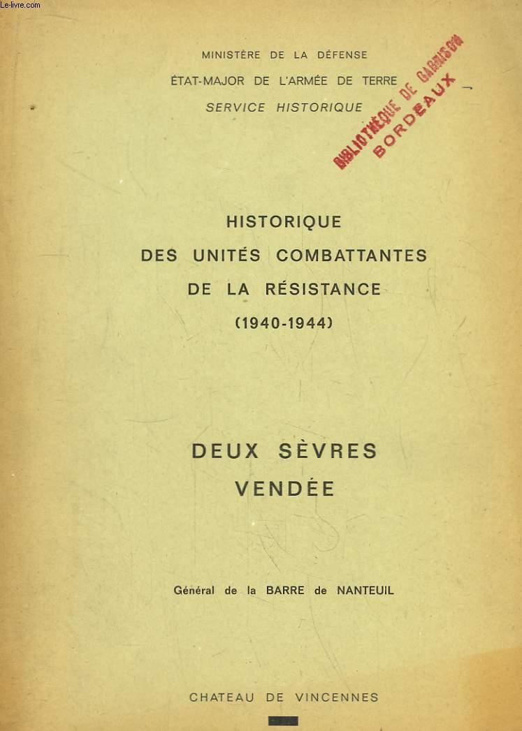 Historique des unités combattantes de la Résistance (1940 - 1944). Accompagné de 8 cartes dépliantes en couleurs.