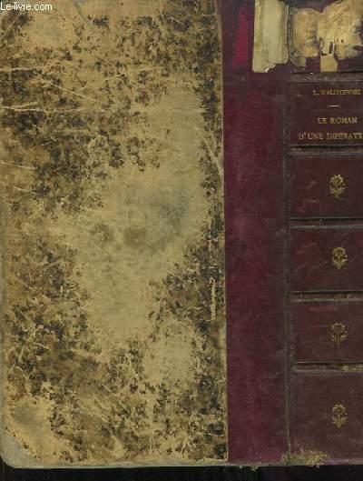 Le Roman d'une Impératrice Catherine II de Russie. D'après ses Mémoires, sa Correspondance et les documents inédits des Archives d'Etat.