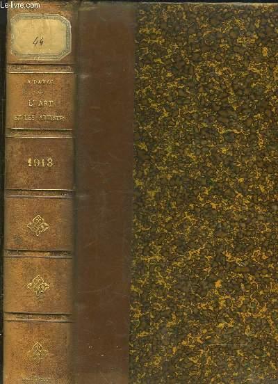 L'Art et les Artistes. TOMES XVI et XVII en un seul volume : Octobre 1912 - Mars 1913 et Avril - Septembre 1913