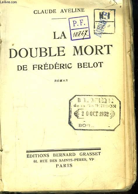 La Double Mort de Frédéric Blot. Roman