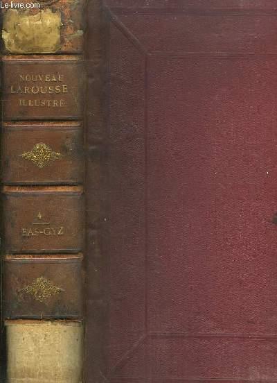 Nouveau Larousse Illustré. TOME IV : EAS - GYZ
