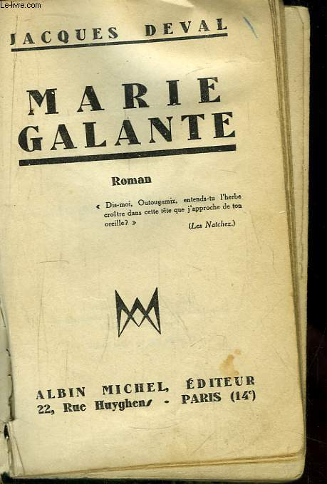 Marie Galante. Roman.