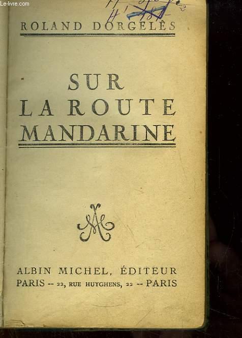 Sur la Route Mandarine.