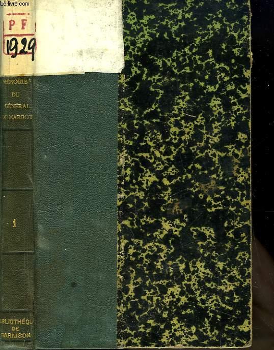 Mémoires du Général Baron de Marbot. TOME 1 : Gênes - Austerlitz.