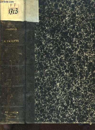 La Jeunesse de La Fayette 1757 - 1792