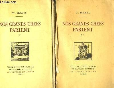 Nos Grands Chefs Parlent. EN 2 TOMES : Les Maréchaux - Les Généraux.