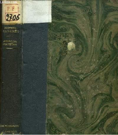 Médecins Amateurs. Léonard De Vinci, Cervantès, Descartes, La Fontaine, Mme de Sévigné, Diderot, Mirabeau, Sébastien Mercier, Maine de Biran, Prince de Ligne.