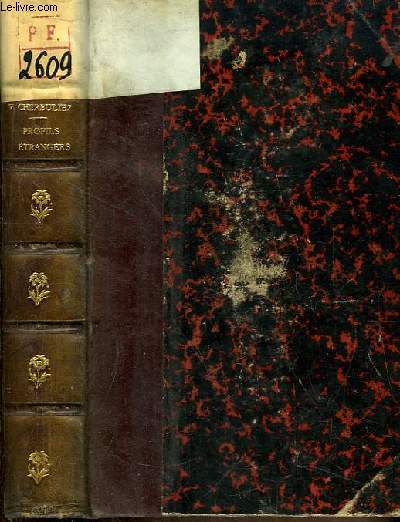 Profils Etrangers. Hegel et sa correspondance, Le Prince de Bismarck et M. Moritz Busch. Lord Beaconsfield. Charles Gordon, Léopold Ranke, L'esprit chinois ...