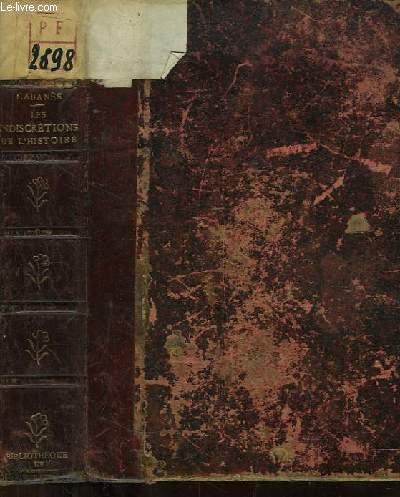 Les Indiscrétions de l'Histoire. 3ème série : Le noeud de l'aiguillette. Les causes grasses à l'Ancien Parlement. La recherche de la paternité au temps jadis. Quel est le poison donné à Socrate ? La maladie secrète de Calvin ...