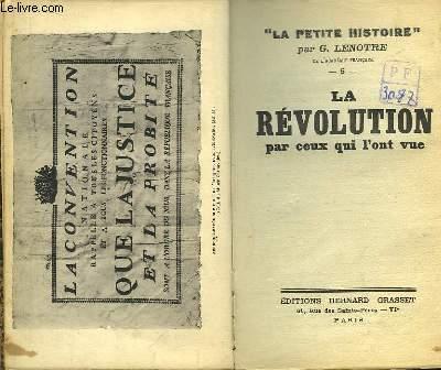 La Révolution par ceux qui l'ont vue.