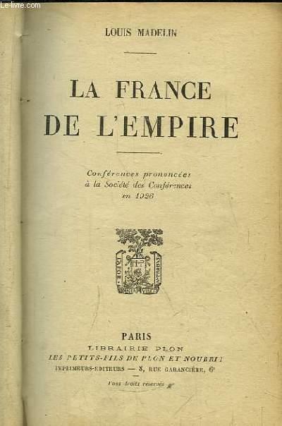 La France de l'Empire.