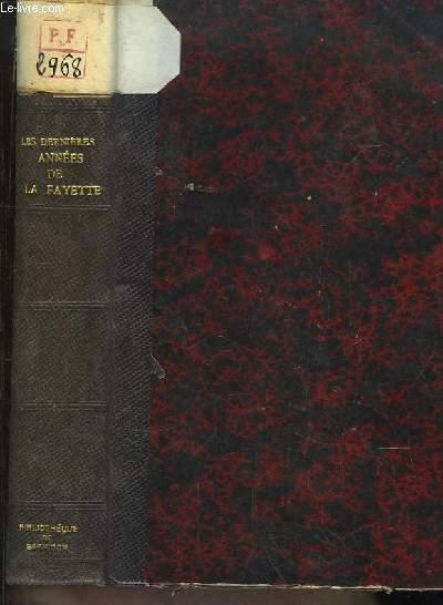 Les dernières années de La Fayette 1792 - 1834