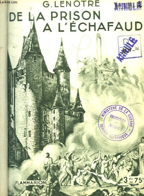 De la Prison à l'Echafaud.