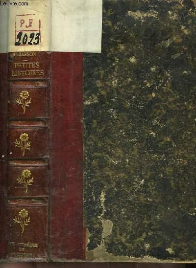 Petites Histoires. 2ème série : Les titres des d'Orléans, Le 10 août, La conspiration des Gardes d'honneur, Chantilly 1789 - 1799, Marie-Louise et Napoléon, Royal Pituite, Merck, lieutenant bavarois.
