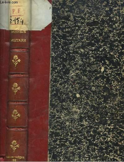 Honneur Militaire. Italie, 1859 - Cochinchine, 1862 - France, 1870.
