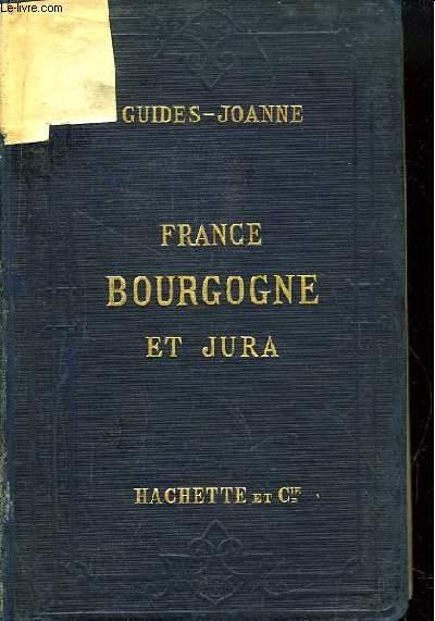 Itinéraire générale de la France. Jura et Alpes Françaises, Bourgogne et Jura