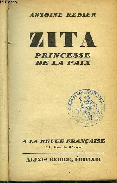 Zita, Princesse de la Paix.