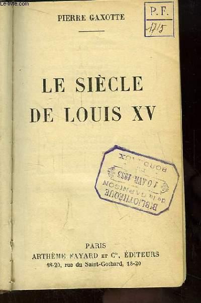 Le siècle de Louis XV.