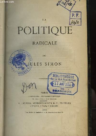 La Politique Radicale.