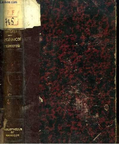 L'Opinion Allemande pendant la Guerre 1914 - 1918