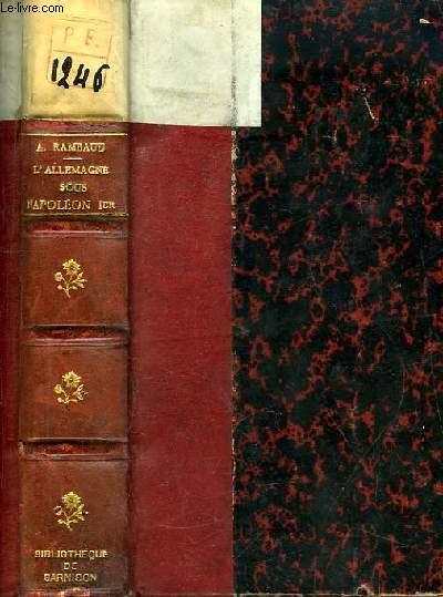 L'Allemagne sous Napoléon 1er (1804 - 1811). La Domination Française en Allemagne.