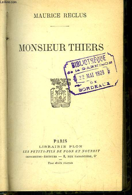 Monsieur Thiers.