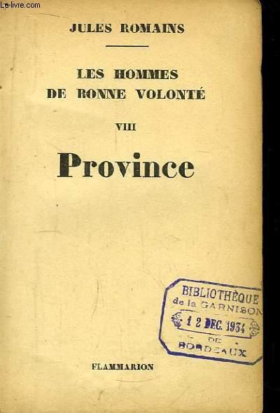 Les Hommes de Bonne Volonté n°VIII : Province.