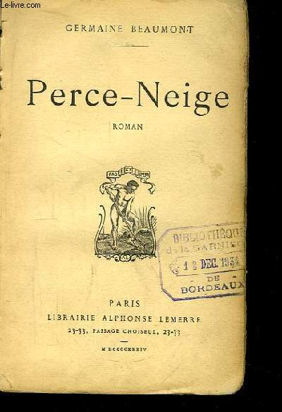 Perce-Neige. Roman