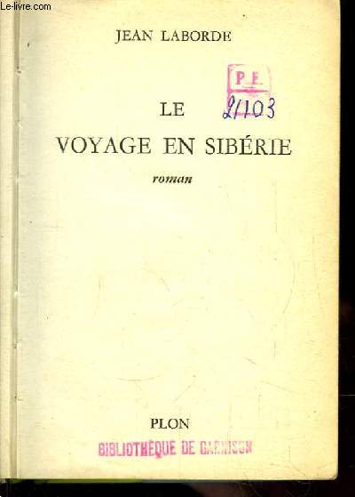 Le Voyage en Sibérie. Roman
