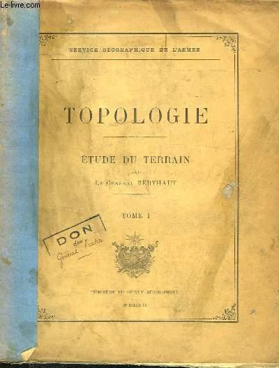 Topologie. Etude du Terrain. EN 2 TOMES