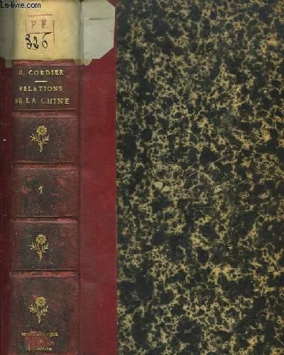Histoire des Relations de la Chine avec les Puissances Occidentales 1860 - 1900. TOME 1 : L'Empereur T'Oung Tché (1860 - 1900)