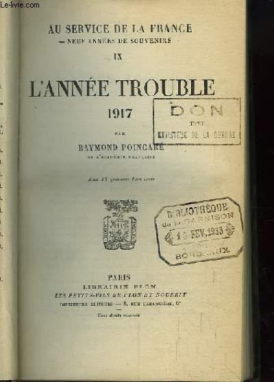 L'Année Trouble. Au service de la France N°IX