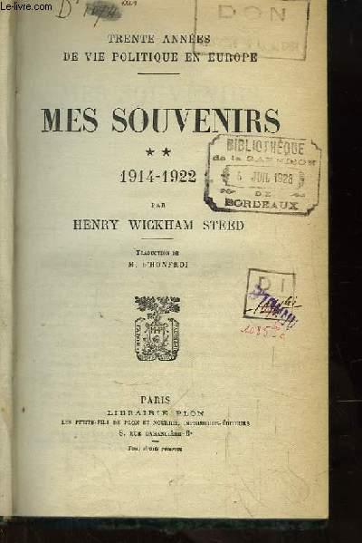 Mes Souvenirs. TOME 2 : 1914 - 1922.