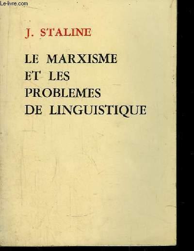 Le Marxisme et les problèmes de linguistique.