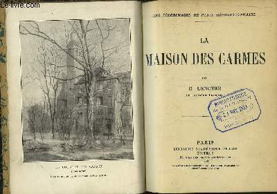 La Maison des Carmes. Les Pèlerinages de Paris Révolutionnaire.