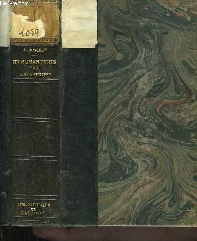 Un Romantique sous Louis-Philippe. Hector Berlioz 1831 - 1842