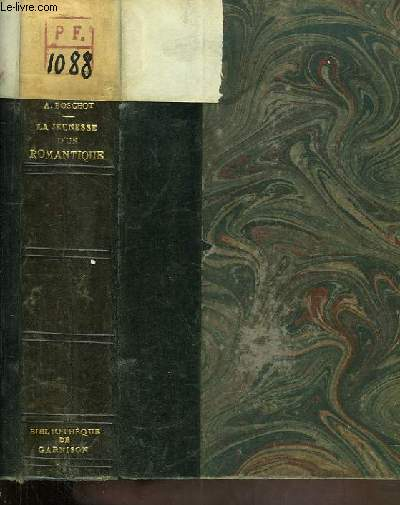 La Jeunesse d'un Romantique. Hector Berlioz 1803 - 1831